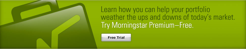Learn how you can help your portfolio weather the ups and downs of today's market. Try Morningstar Premium - Free.